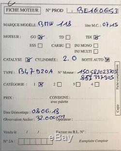 Moteur B47D20DA BMW Serie 1 E87 118d 2.0D 136/150ch type B47D20DA 32 000 kms
