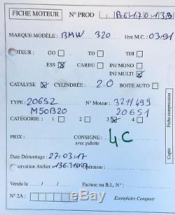 Moteur BMW Serie 3 E36 320i 150ch type M50B20 136 318 kms garanti 3 mois